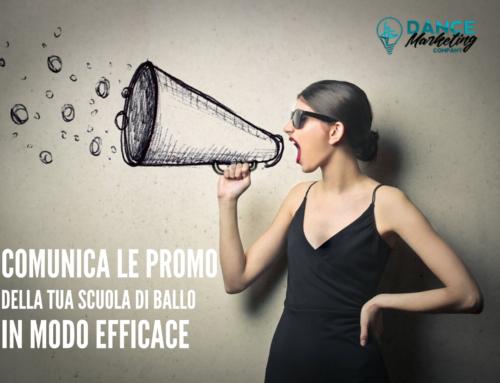"""3 modi per comunicare in modo efficace le """"Promozioni"""" della tua Scuola di Ballo"""