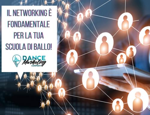Il networking è fondamentale per la tua Scuola di Ballo!