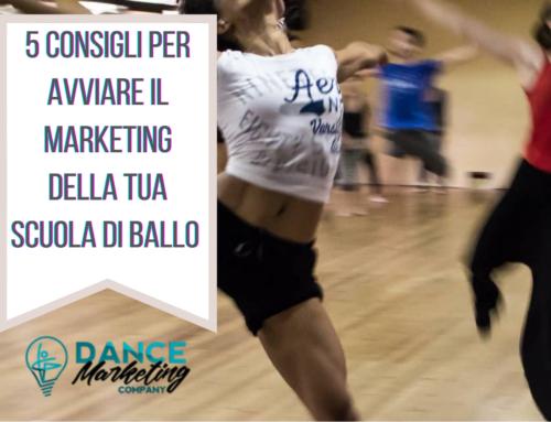 5 consigli per avviare il marketing della tua Scuola di Ballo